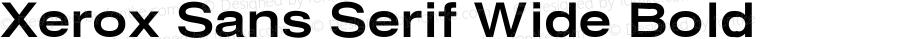 Xerox Sans Serif Wide Bold 1.1