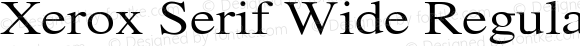 Xerox Serif Wide