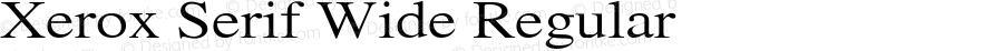 Xerox Serif Wide Regular 1.1