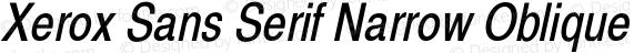 Xerox Sans Serif Narrow Oblique