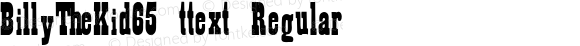 BillyTheKid65 ttext Regular Altsys Metamorphosis:10/28/94