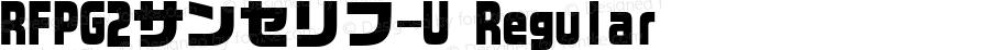 RFPG2サンセリフ-U Regular Version 002.000