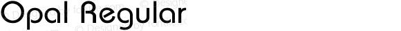 Opal Regular Converted from C:\TRUETYPE\OPAL.TF1 by ALLTYPE