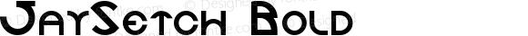 JaySetch Bold Altsys Fontographer 4.0.2 10/25/93