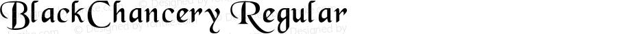 BlackChancery Regular Altsys Fontographer 4.0.2 97.5.10
