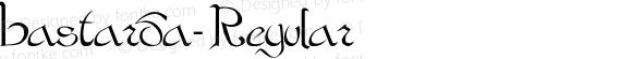 Bastarda- Regular -------------- d:\aff09\BASTARDA.FF1 ----------