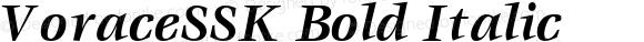 VoraceSSK Bold Italic Altsys Metamorphosis:9/2/94