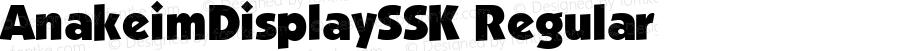 AnakeimDisplaySSK Regular Altsys Metamorphosis:8/24/94