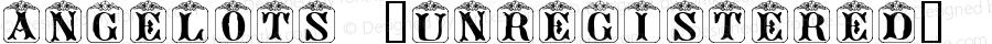 Angelots (Unregistered) Regular Match Software Font  9/10/97
