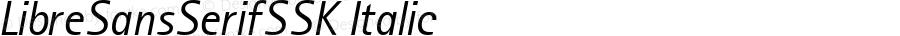 LibreSansSerifSSK Italic Altsys Metamorphosis:9/4/94