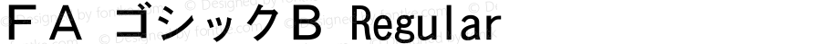 FA ゴシックB Regular Version 1.01