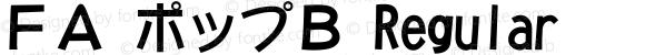 FA ポップB Regular Version 1.01