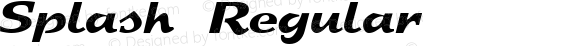 Splash Regular Altsys Fontographer 3.5  2/9/93
