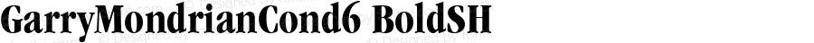 GarryMondrianCond6 BoldSH