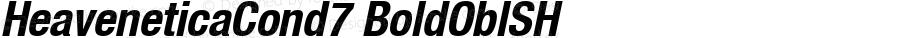 HeaveneticaCond7 BoldOblSH SoHo 1.0 9/16/93