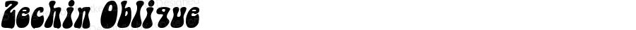 Zechin Oblique 1.0 Tue Oct 04 15:46:30 1994