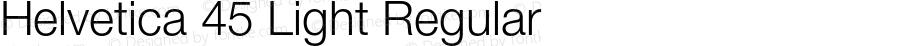 Helvetica 45 Light Regular OTF 1.0;PS 001.002;Core 1.0.22