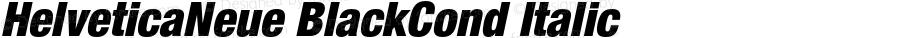 HelveticaNeue BlackCond Italic OTF 1.0;PS 001.000;Core 1.0.22