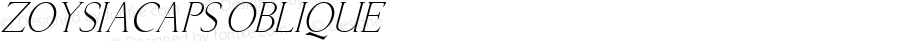 ZoysiaCaps Oblique 1.0 Tue Oct 11 15:24:16 1994