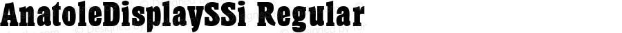 AnatoleDisplaySSi Regular Macromedia Fontographer 4.1 7/25/95