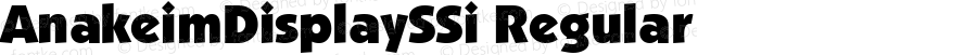 AnakeimDisplaySSi Regular Macromedia Fontographer 4.1 7/25/95