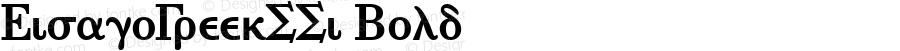 EisagoGreekSSi Bold Macromedia Fontographer 4.1 8/2/95