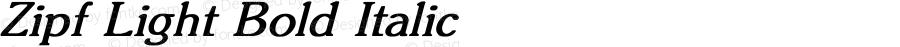 Zipf Light Bold Italic Converted from C:\TRUETYPE\ZIPF_LIG.BF1 by ALLTYPE