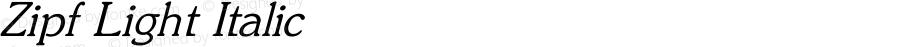 Zipf Light Italic Converted from C:\TRUETYPE\ZIPF_LIG.TF1 by ALLTYPE
