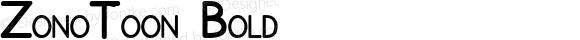 ZonoToon Bold Macromedia Fontographer 4.1.4 11/6/00