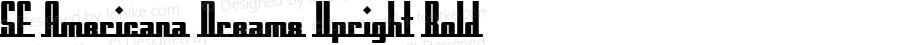 SF Americana Dreams Upright Bold v1.1 - Freeware