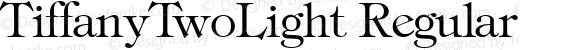 TiffanyTwoLight Regular 1.0 Sat Nov 11 10:34:16 1995