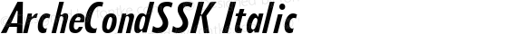 ArcheCondSSK Italic Altsys Metamorphosis:10/6/94