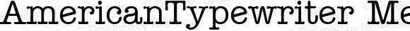 AmericanTypewriter MediumA Macromedia Fontographer 4.1 1/11/98