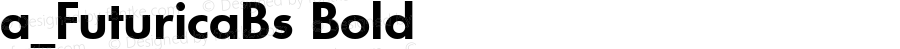 a_FuturicaBs Bold Ver.001.002 ( 19.06.97)