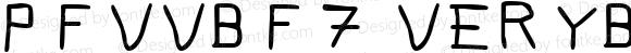 Pfvvbf7 verybadfont7 1.0 Sat Nov 18 11:29:58 2000
