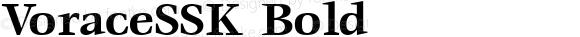 VoraceSSK Bold Macromedia Fontographer 4.1 8/7/95