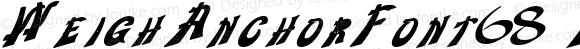WeighAnchorFont68 Bold Altsys Metamorphosis:10/29/94