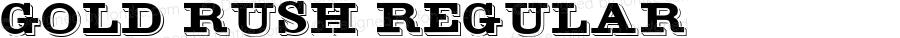 Gold Rush Regular Altsys Fontographer 3.5  11/25/92