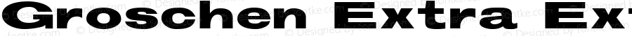 Groschen Extra Extended Regular Altsys Fontographer 3.5  11/25/92