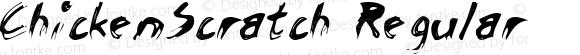 ChickenScratch Regular Macromedia Fontographer 4.1.2 11/29/96