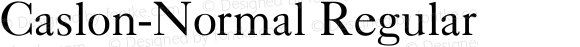 Caslon-Normal Regular Converted from D:\FONTTEMP\CASABLCN.TF1 by ALLTYPE