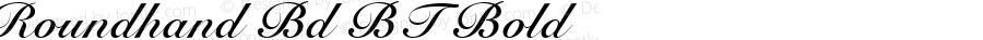 Roundhand Bd BT Bold mfgpctt-v4.4 Dec 7 1998