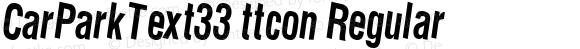 CarParkText33 ttcon Regular Altsys Metamorphosis:10/27/94