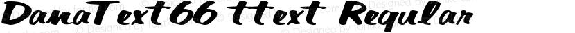 DanaText66 ttext Regular Preview Image