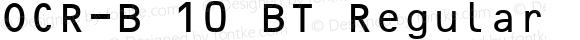 OCR-B 10 BT Regular mfgpctt-v4.4 Dec 17 1998