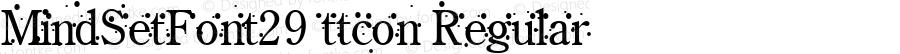 MindSetFont29 ttcon Regular Altsys Metamorphosis:10/27/94