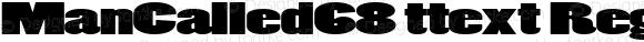 ManCalled68 ttext Regular Altsys Metamorphosis:10/28/94
