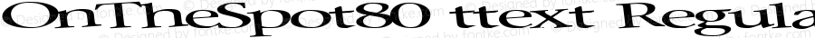 OnTheSpot80 ttext Regular Altsys Metamorphosis:10/28/94