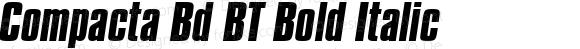 Compacta Bd BT Bold Italic