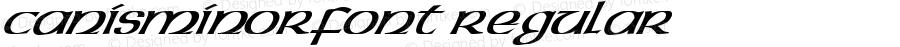 CANISMINORfont Regular Altsys Fontographer 3.5  3/28/01